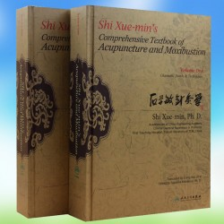 Comprehensive Textbook of Acupuncture and Moxibustion by Prof. Shi Xue-min