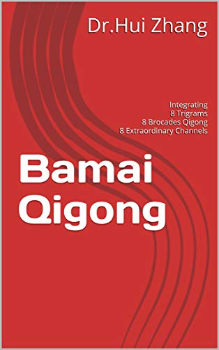 Bamai Qigong Kindle Version